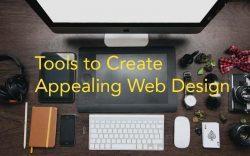 Tools to Create Captivating Web Design
