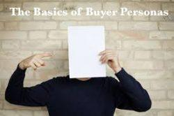 The Basics of Buyer Personas