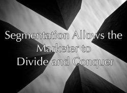 Use Segmentation To Drive Sales