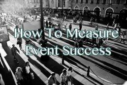 How To Measure Event Success